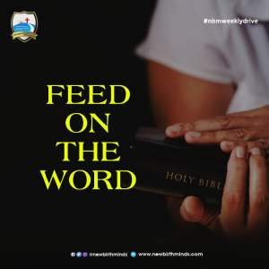 FEED ON THE WORD – NBM Weekly Drive