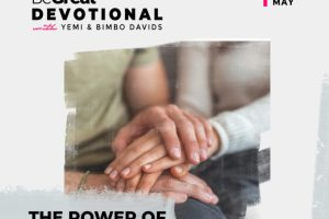 THE POWER OF FORGIVENESS (PART 1) – BeGreat Devotional – May 13