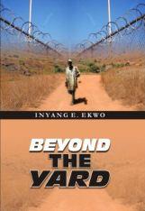 Beyond the Yard
