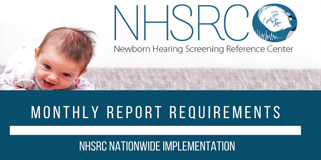 IMPORTANT: All Newborn Hearing Screening Centers to Submit Monthly Report Data Backlogs