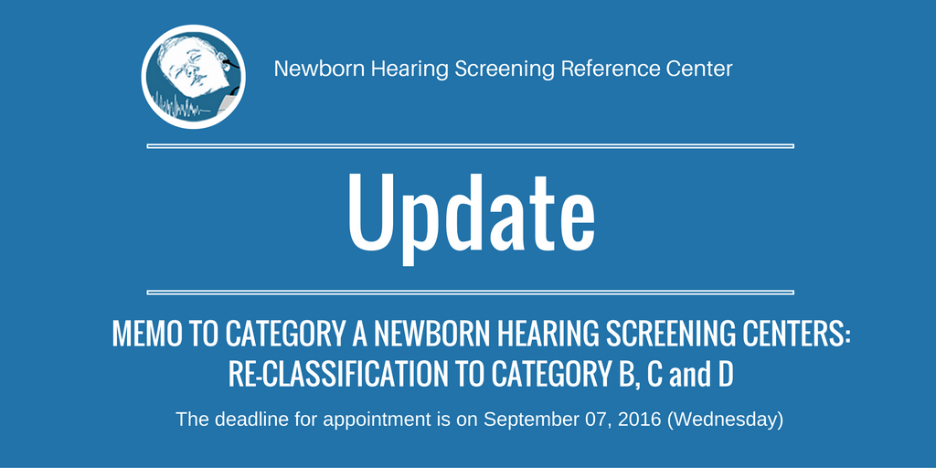Reclassification of Category A Newborn Hearing Screening Centers to B, C and D