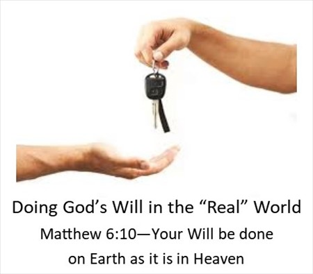 "Doing God's Will in the ""Real"" World"