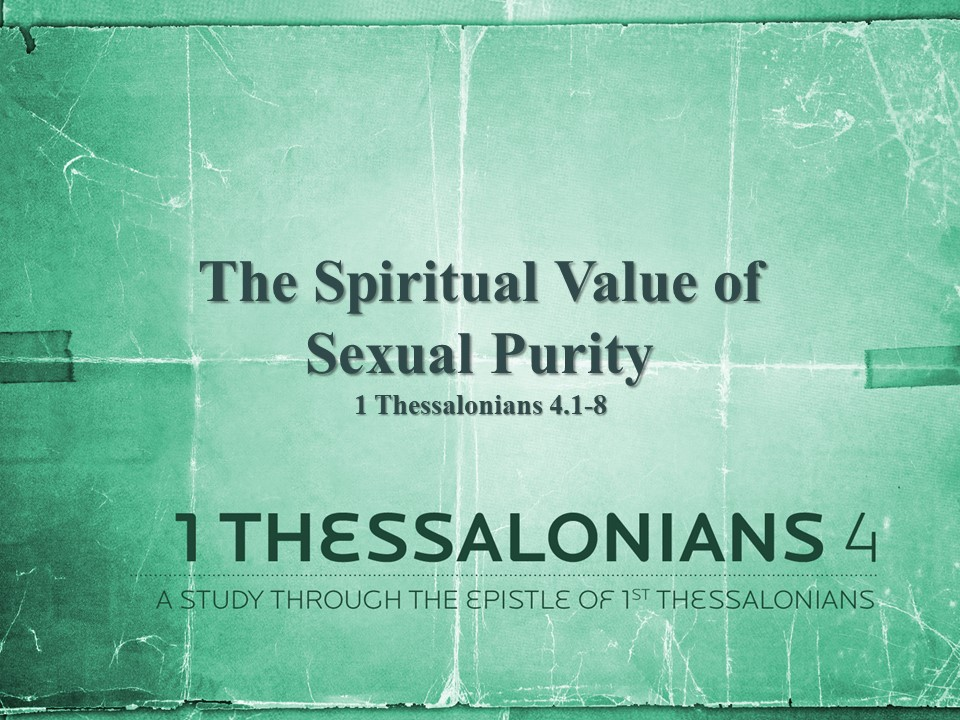 The Spiritual Value of Sexual Purity