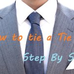 How to Tie a Tie - The easy and best guides for the 3 most popular Tie Knots 16
