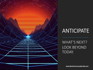 What's Next? Look Beyond Today