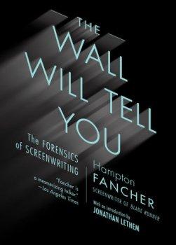 Do Authors Dream Aphoristic Deep? Blade Runner's Hampton Fancher On Screenwriting