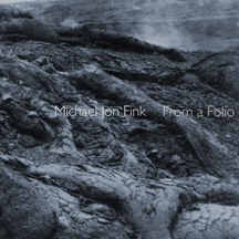 Michael Jon Fink: From a Folio