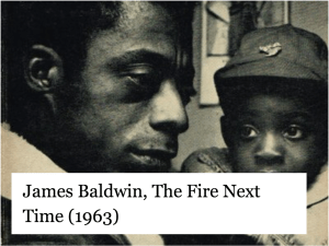 James Baldwin, The Fire Next Time (1963)