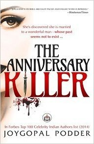 The Anniversary Killer by Joygopal Podder