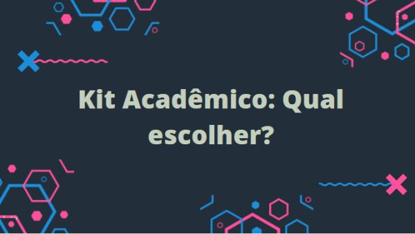 Qual kit acadêmico comprar?