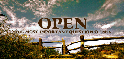 Open, Part 6 – Open to the Next Step