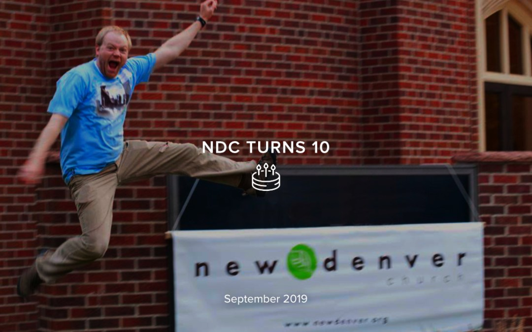 NDC Turns 10 – Anniversary Service
