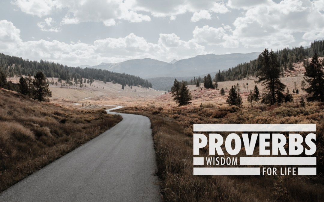 Proverbs: Wisdom for Life – Part 12 (Stephen Redden)