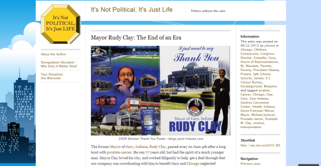 "Post from ""It's Not Political, It's Just Life,"" about the late Mayor Rudy Clay of Gary, IN."