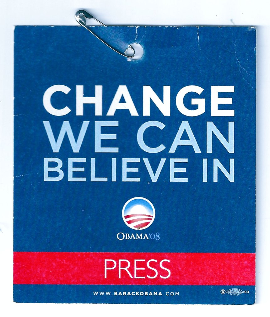 Change I couldn't believe in as I encountered bullying Obama media staffers on a couple of occasions who were arrogant & down right rude.