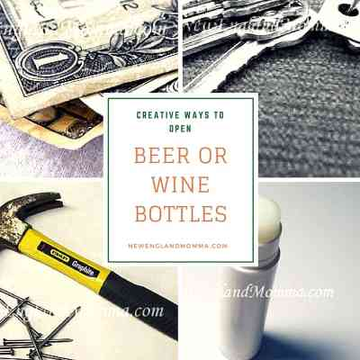 Creative Ways to Get Beer or Wine Bottles OPEN!
