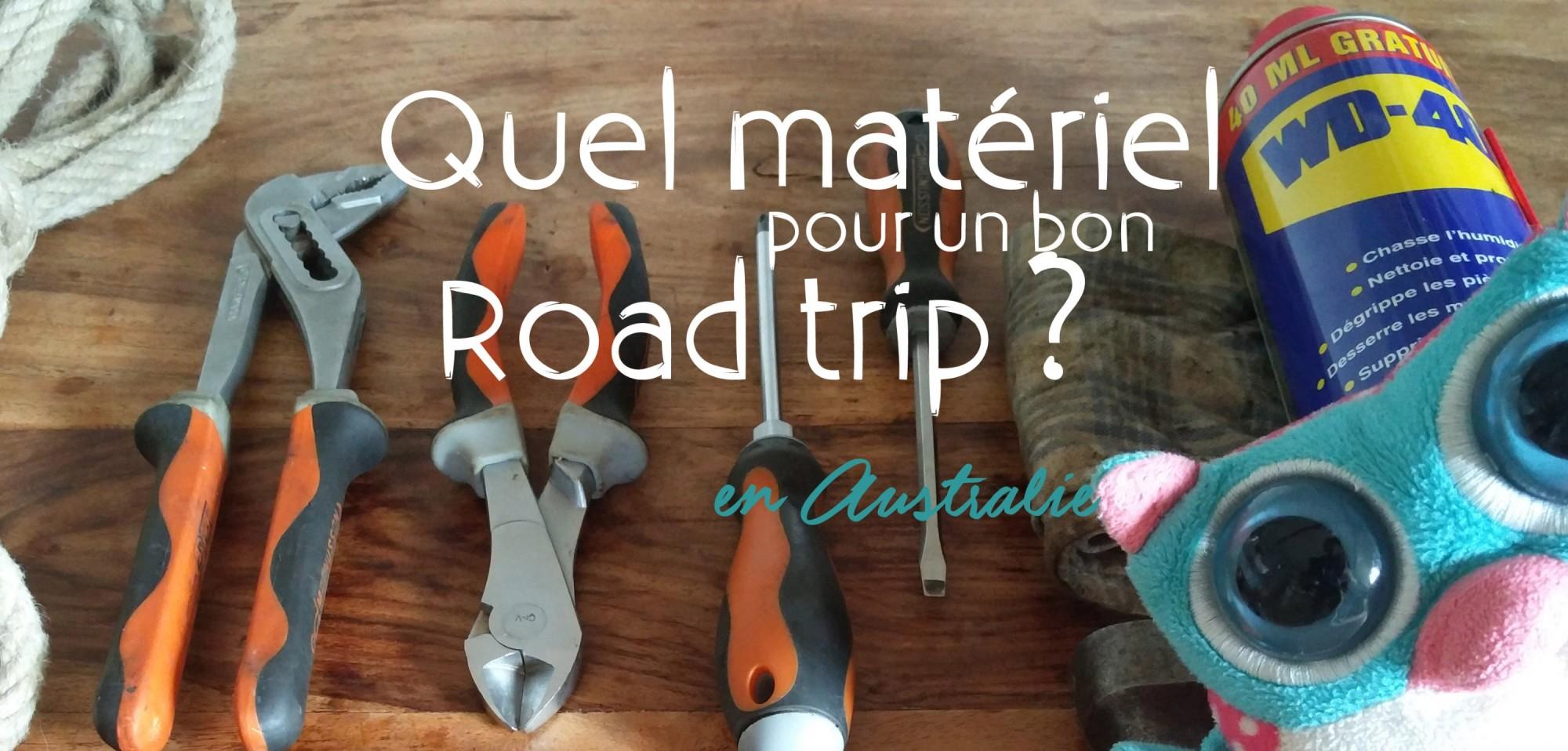 Le matériel indispensable d'un bon road trip