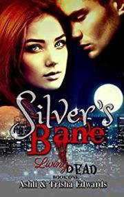 Silver's Bane (Living Dead Book 1)