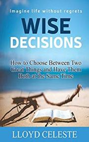 Wise Decisions by Lloyd Celeste