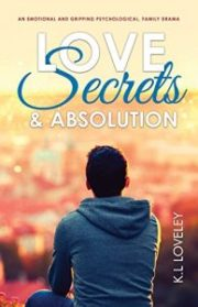 An emotional and gripping psychological, family drama by K.L Loveley