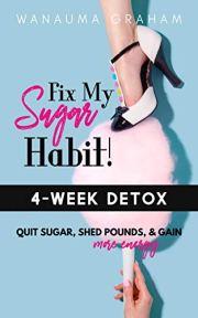 Read and follow the sugar detox plan