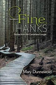 Fine, Thanks by Mary Dunnewold