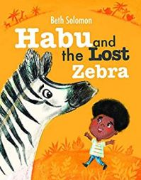 Habu and the Lost Zebra: A children's book