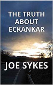 The Truth about Eckankar by Joe Sykes