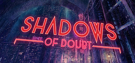 Shadows Of Doubt Download Free PC Game Links