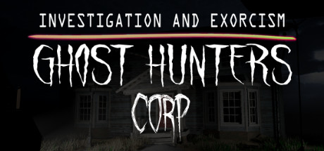 Ghost Hunters Corp Download Free PC Game Play Link