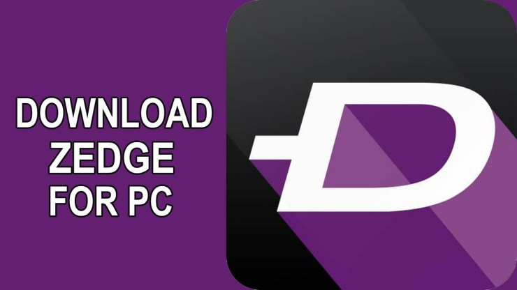 Download Zedge For Your PC