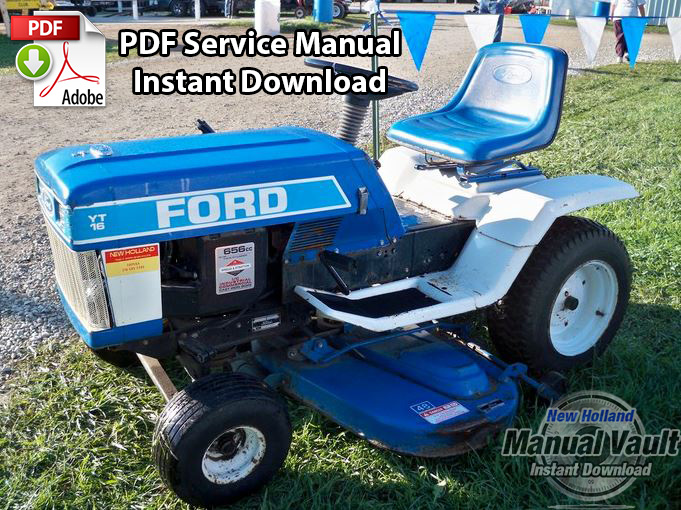 ford yt12 5 yt14 yt16 yt16h yt18h tractor service manual rh newholland manualvault com Old Ford Tractor Implements Ford YT-16 Lawn Tractor Parts