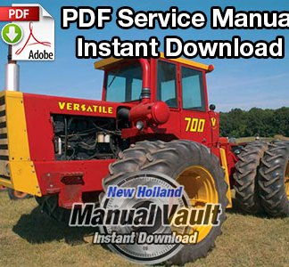 1972-1975 Ford Versatile 700, 900 4WD Tractor Service Manual