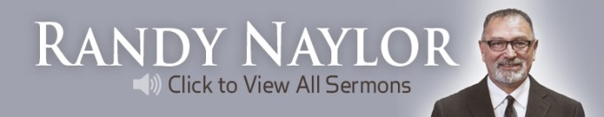 Randal D Naylor Sermons