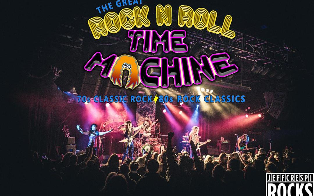 The Great Rock 'N Roll Time Machine: Live at The New Hope Winery