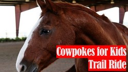 Event - Cowpokes for Kids Trail Ride