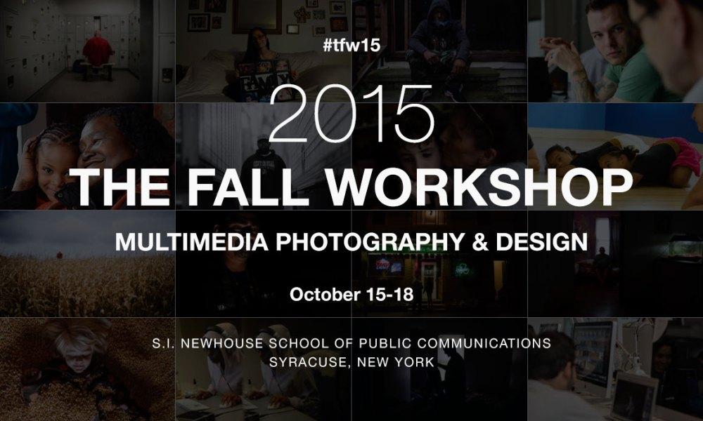 Multimedia Photography & Design: 2015 Fall Workshop Kicks Off Tomorrow
