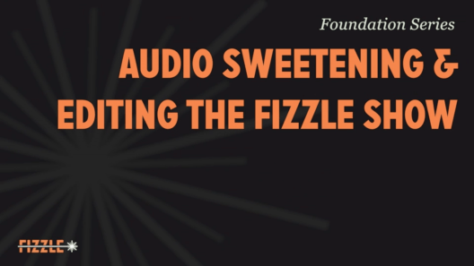 Learn to Sweeten Your Podcasts with Chase!