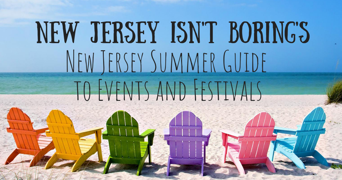 New Jersey Summer Events and Festivals for 2018