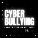"""Black image with random pin lights in white. Large white letters """"Cyber Bullying"""" and smaller """"social distanced bullying"""" with link to New Life Counseling Blog"""