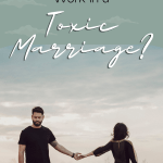 light sage green background with a photo of a couple holding hands, but the women is looking away. The title is on the top that reads How Do Boundaries Work in a Toxic Marriage?