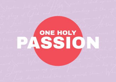 One Holy Passion