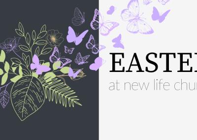 Easter at New Life Church