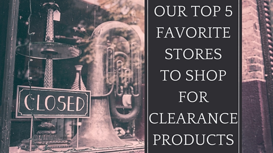 Our Top 5 Favorite Stores To Shop For Clearance