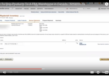 <center><b> {VIDEO} How To Ship Products To A FBA Warehouse in Canada &#8211; Amazon.ca </b></center>