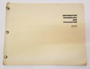 Information Technology and Civilization by Hiroshi Inose, John R. Pierce