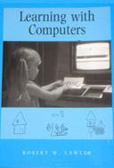 Learning with Computers by Robert W. Lawler