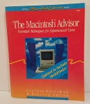 The Macintosh Advisor by Cynthia Harriman and Bencion Calica.