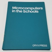 Microcomputers in the Schools by James L. Thomas