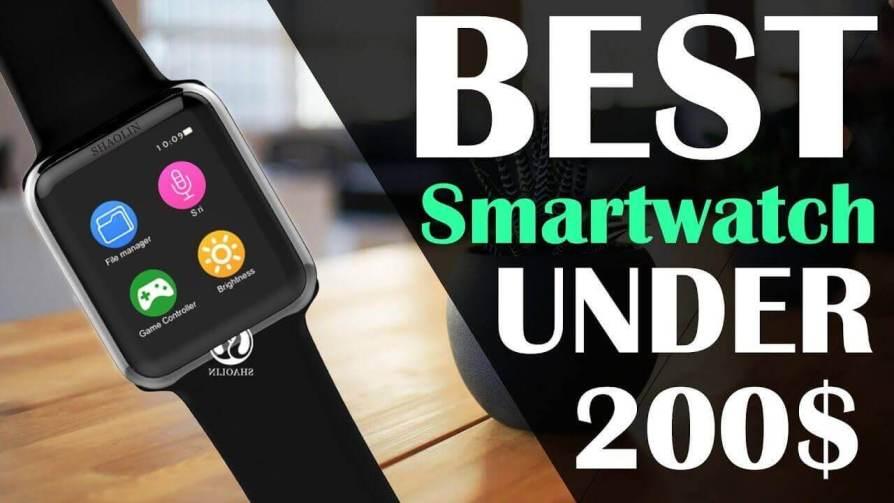 10 Best Smartwatches Under $200 In 2021